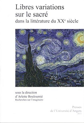 Libres variations sur le sacré dans la littérature du xxe siècle: Cahier XXXV