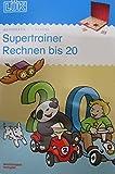 LÜK: Supertrainer Rechnen bis 20: Kopfrechenübungen ab Klasse 1 (Cover Bild kann abweichen)