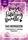 Mega Lettering Bundle: Das Workbook: 7 Lettering Guides in 1 Buch (German Edition)