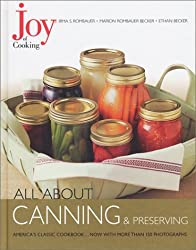 Joy of Cooking: All About Canning & Preserving by Irma S. Rombauer (2002-08-27)