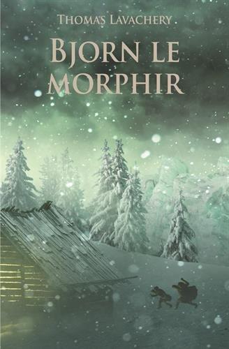 Bjorn le Morphir par Thomas Lavachery