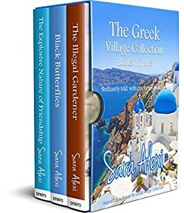The Greek Village Series.: Books One, Two and Three. (The Greek Village Collection) by [Alexi, Sara]