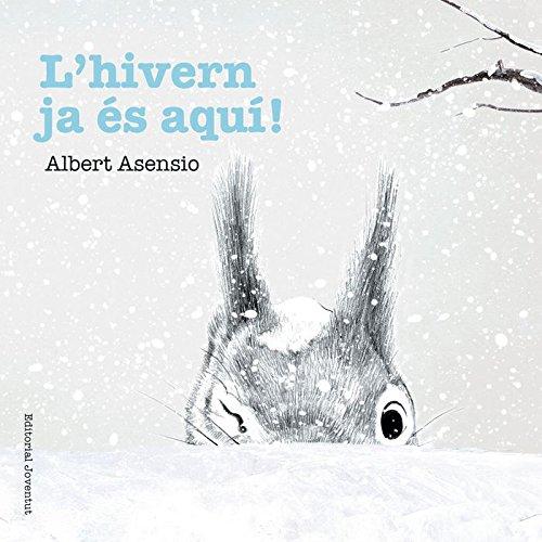 L'hivern ja és aquí! (Mis Primeros Libros de Cartón)