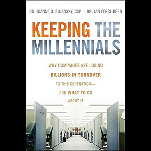 Keeping the Millennials  Audiolibri