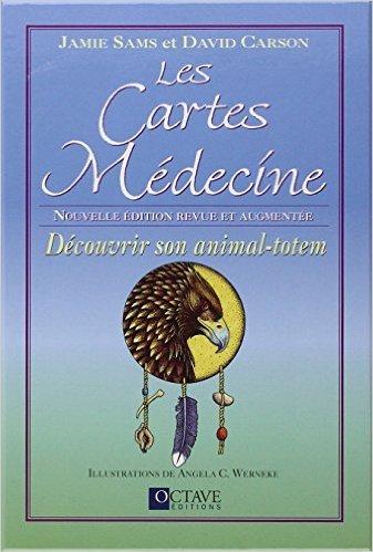 Les Cartes Mdecine - Dcouvrir son animal-totem de Jamie Sams et David Carson ( 10 dcembre 2010 )