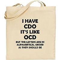 I Have CDO Large Cotton Tote Shopping Bag Mum Dad Gift Xmas Funny Joke Present
