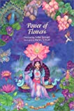 The Power of Flowers: Healing Body and Soul Through the Art and Mysticism of Nature by Isha Lerner (2003-03-01)