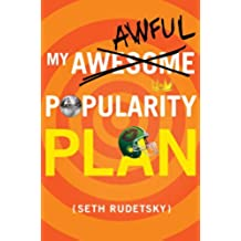 My Awesome/Awful Popularity Plan (English Edition)