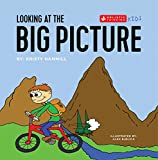 Looking at the Big Picture: Holistic Thinking Kids (English Edition)