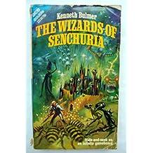 Wizards of Senchuria / Cradle of the Sun