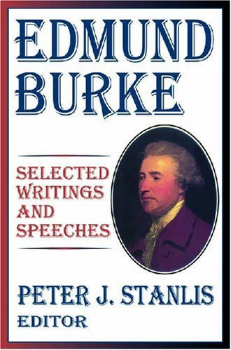 Edmund Burke: Selected Writings and Speeches by Stanlis, Peter J. (2006) Paperback