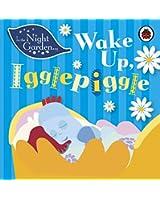 In the Night Garden: Wake Up, Igglepiggle
