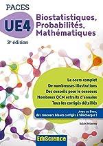 Biostatistiques Probabilités Mathématiques-UE 4 PACES - 3e ed. - Manuel, cours + QCM corrigés de Salah Belazreg