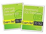 MCSA SQL Server 2016 Database Development Exam Ref 2-Pack: Exam Refs 70-761 and 70-762