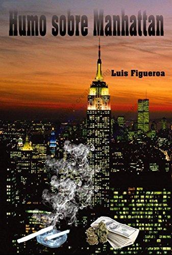 Humo Sobre Manhattan por Luis Figueroa