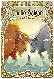 Emilio Salgari e i due bisonti. Ediz. integrale