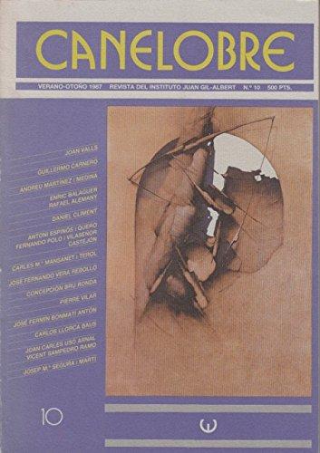 CANELOBRE Nº 10 (Sensibilidad y exotismo en un escritor entre dos siglos: Gaspar Zavala y Zamora; El turismo y el problema de abastecimiento de agua en el litoral alicantino; Jorg
