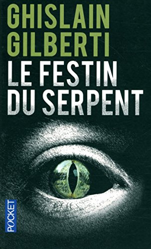 Le Festin du serpent par Ghislain GILBERTI