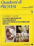 La visita del paziente con disordini cranio-cervico-mandibolari (DCCM)