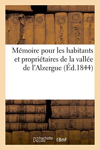Mémoire pour les habitants et propriétaires de la vallée de l'Alzergue et particulièrement pour: ceux des communes de Chessy, Chatillon, Le Breuil, contre la fabrique d'acides minéraux par Sans Auteur