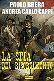 La spia del Risorgimento