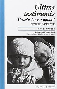 Últims testimonis par Svetlana Aleksiévich