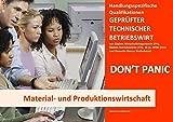 BASISWISSEN - GEPRÜFTER TECHNISCHER BETRIEBSWIRT - BQ - MATERIAL- UND PRODUKTIONSWIRTSCHAFT