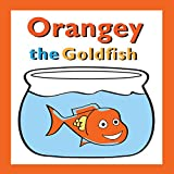 Orangey the Goldfish: The First Collection