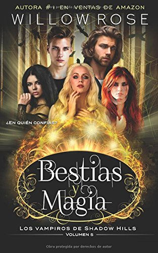 Bestias y Magia (Los vampiros de Shadow Hills) por Willow Rose