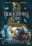Der Blackthorn-Code - Das Geheimnis des letzten Tempelritters - Kevin Sands