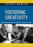 Fostering Creativity (Harvard Pocket Mentor)