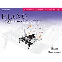 Piano Adventures: Technique and Artistry Book  Primer Level