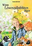 Wenn Löwenzahnblüten lügen