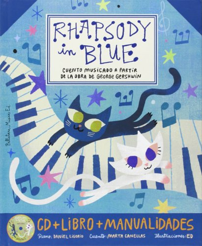 Rhapsody in blue + cd castella (Grandes obras para niños)