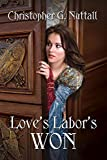 Love's Labor's Won (Schooled in Magic Book 6) (English Edition)