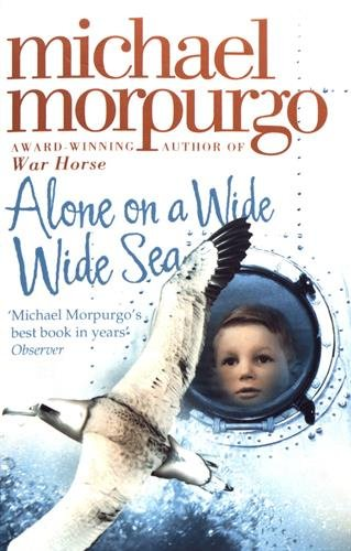 Alone on a Wide Wide Sea par Michael Morpurgo