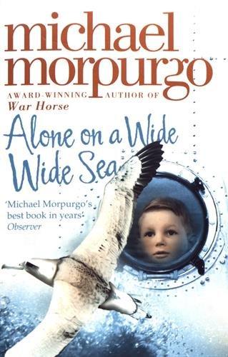 Alone on a Wide Wide Sea por Michael Morpurgo