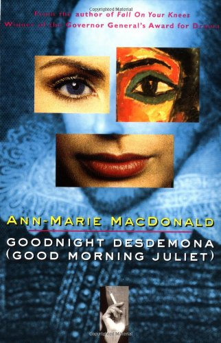 Goodnight Desdemona (Good Morning Juliet) por Ann-Marie MacDonald