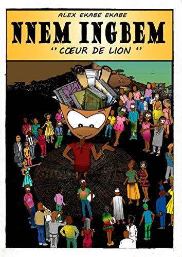 Couverture du livre NNEM INGBEM - Coeur de Lion-: Vie Positive avec le VIH SIDA (01 t. 1)