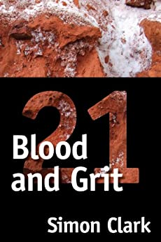 Blood and Grit 21 by [Clark, Simon]
