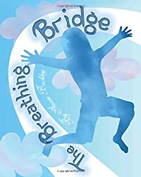 The Breathing Bridge