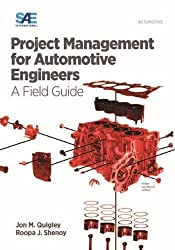 Project Management for Automotive Engineers: A Field Guide
