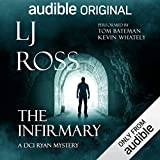 Best Audible Mysteries - The Infirmary: A DCI Ryan Mystery: An Audible Review
