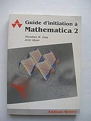 Guide d'initiation à Mathematica 2