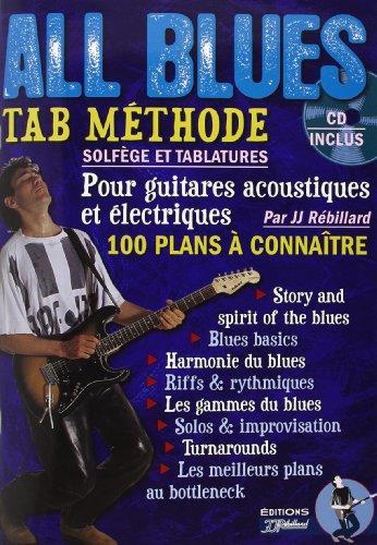 Rébillard : All Blues Methode (+1 CD) - Guitare Tab par JJ Rébillard