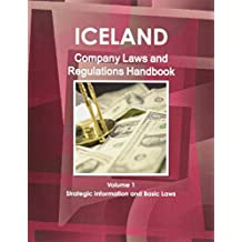 Iceland Company Laws and Regulations Handbook (World Law Business Library)