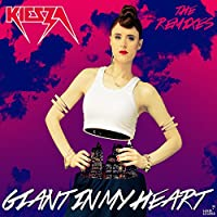 Giant In My Heart (The Remixes)