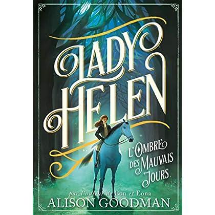 Lady Helen (Tome 3) - L'Ombre des Mauvais Jours