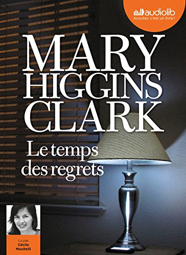 Le Temps des regrets: Livre audio 1CD MP3