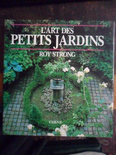 L'Art des petits jardins